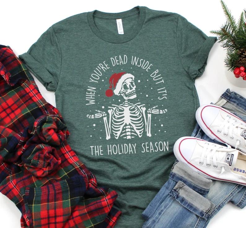 Dead Inside Holiday Season shirt Funny Ugly Christmas Shirt   Etsy