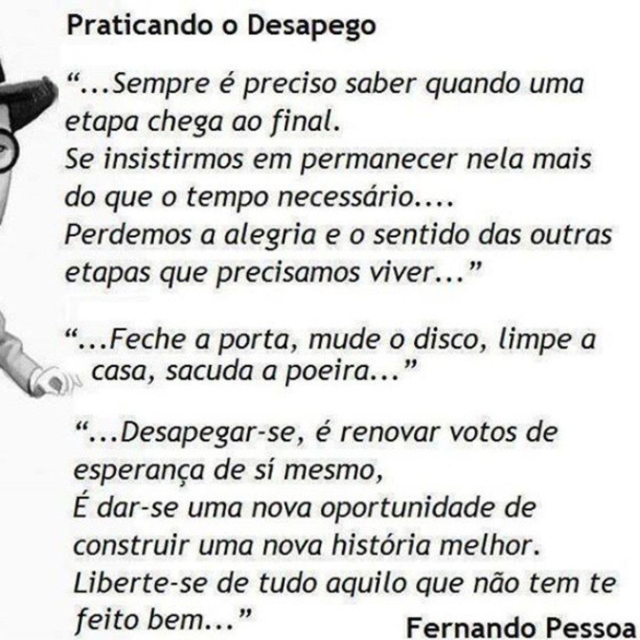 Conhecido Praticando o desapego , um poema de Fernando Pessoa. | Crer para  MR55
