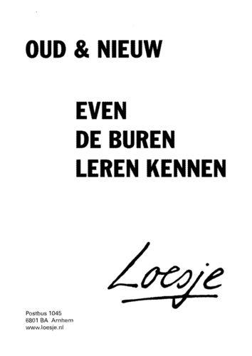 loesje spreuken nieuwjaar Loesje, oud en nieuw | Humor   Quotes, Dutch quotes en Happy new loesje spreuken nieuwjaar