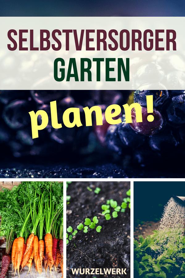 Selbstversorger-Garten planen: So erstellst du deinen 4 ...