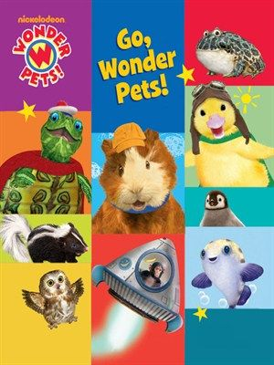 Click This Cover For A N Ebook Sample Of Go Wonder Pets Wonder Pets Pets Animal Books