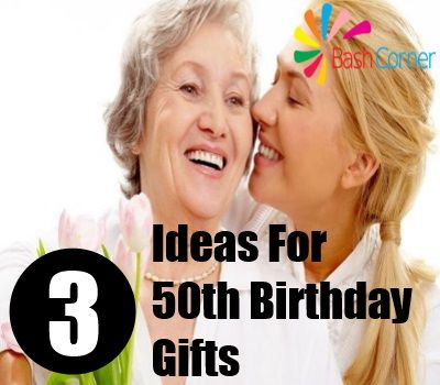 3 Unique Ideas For 50th Birthday Gifts