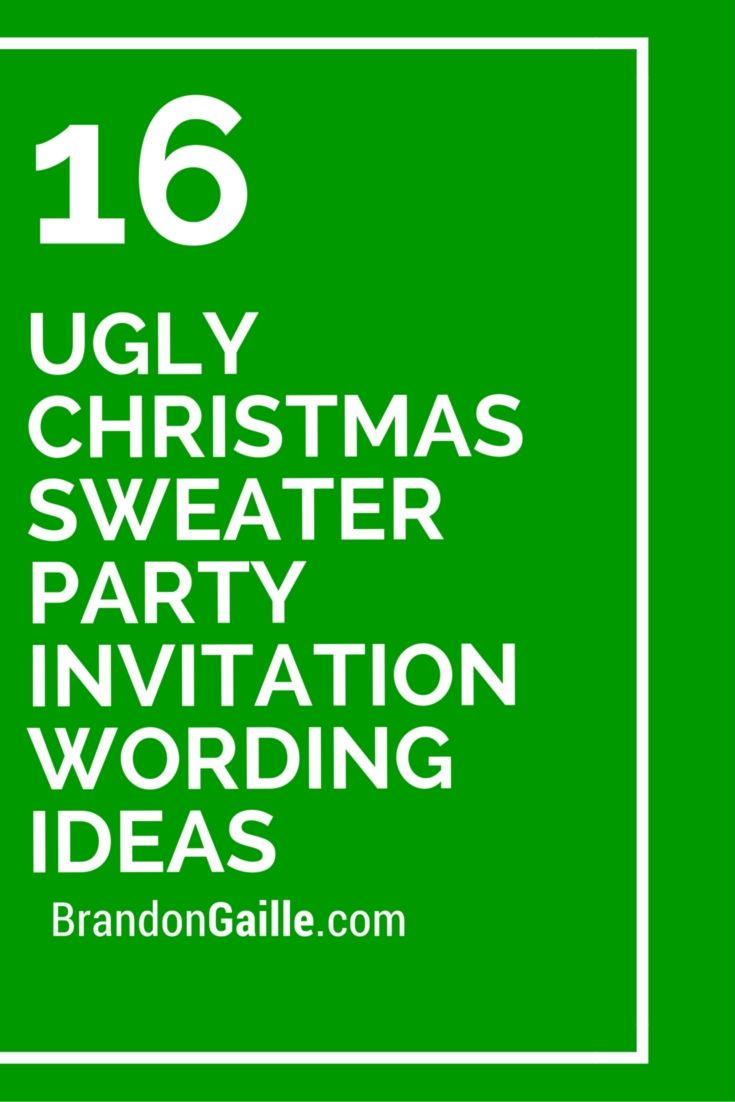 16 Ugly Christmas Sweater Party Invitation Wording Ideas Messages