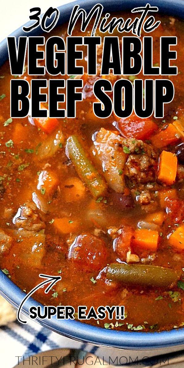 30 Minute Vegetable Beef Soup