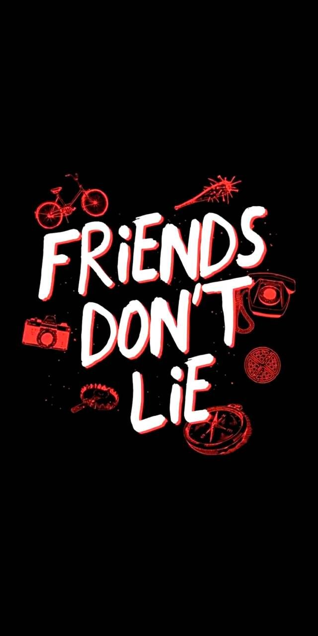 Download Friends Dont Lie Wallpaper By Earth2kaiju 3c Free On Zedge Now Browse Mil Stranger Things Wallpaper Stranger Things Quote Stranger Things Poster