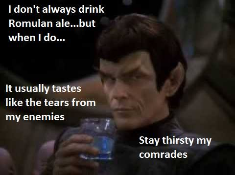Stephen McHattie holding glass of Romulan Ale with a meme line on the foreground.