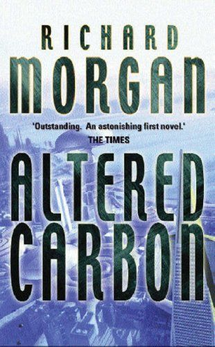 Richard K Morgan Altered Carbon Takeshi Kovacs 1 Audiobook With Images Altered Carbon Sci Fi Books Best Sci Fi Books