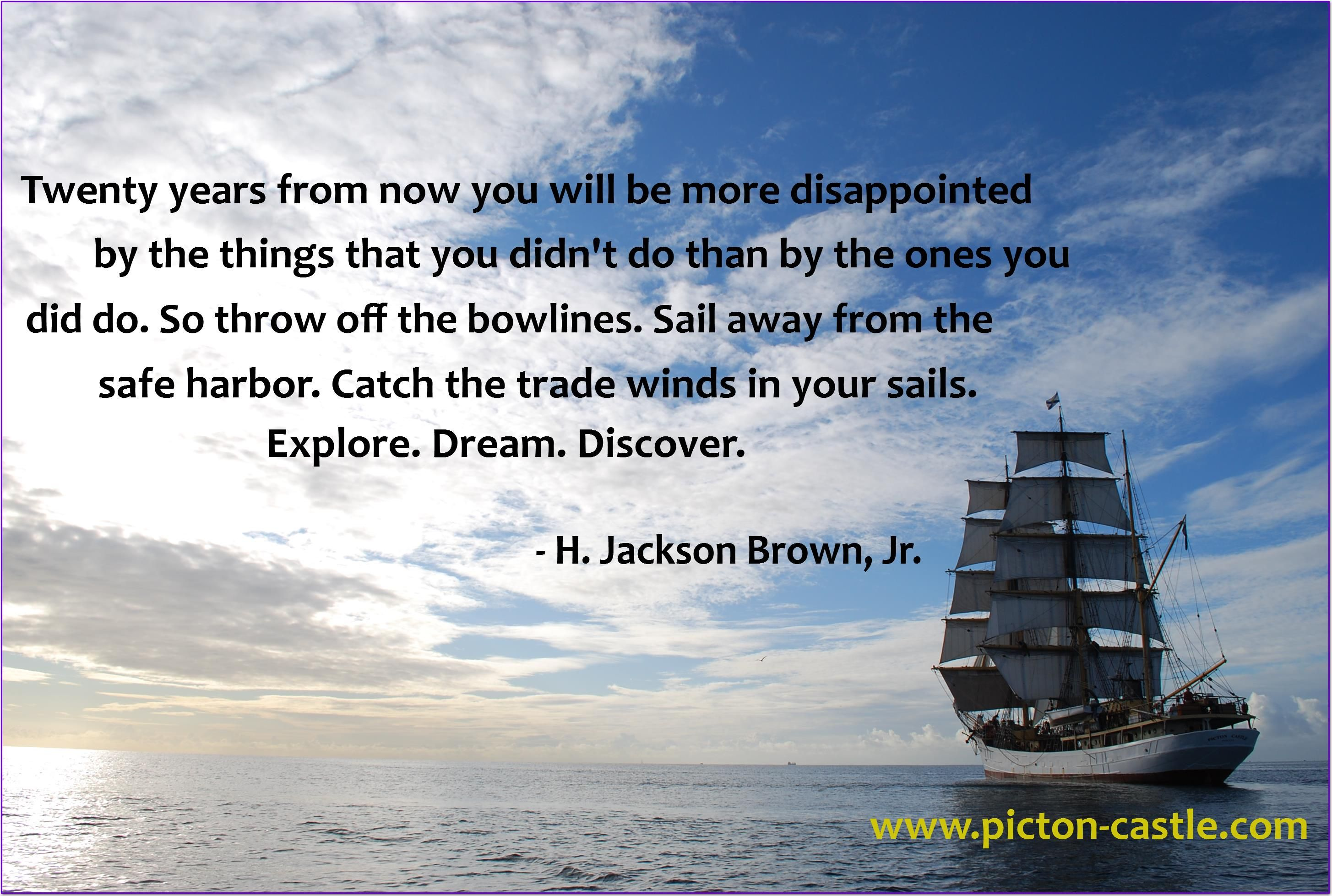 Picture Quotes About Cruising: Twenty Years From Now ... #Inspirational #quote