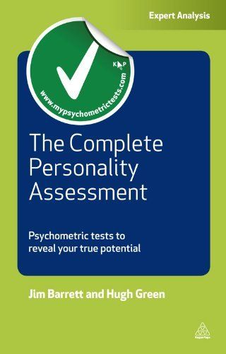 The Complete Personality Assessment  Psychometric Tests To