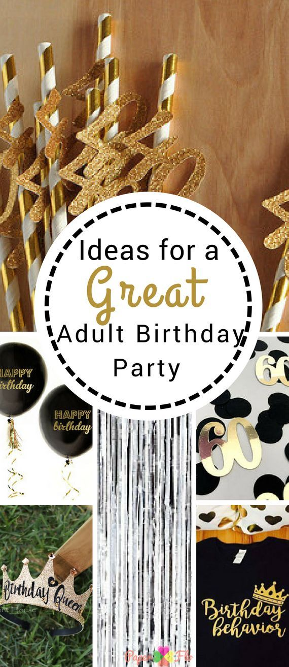10 Birthday Party Ideas for Adults - Paper Flo Designs