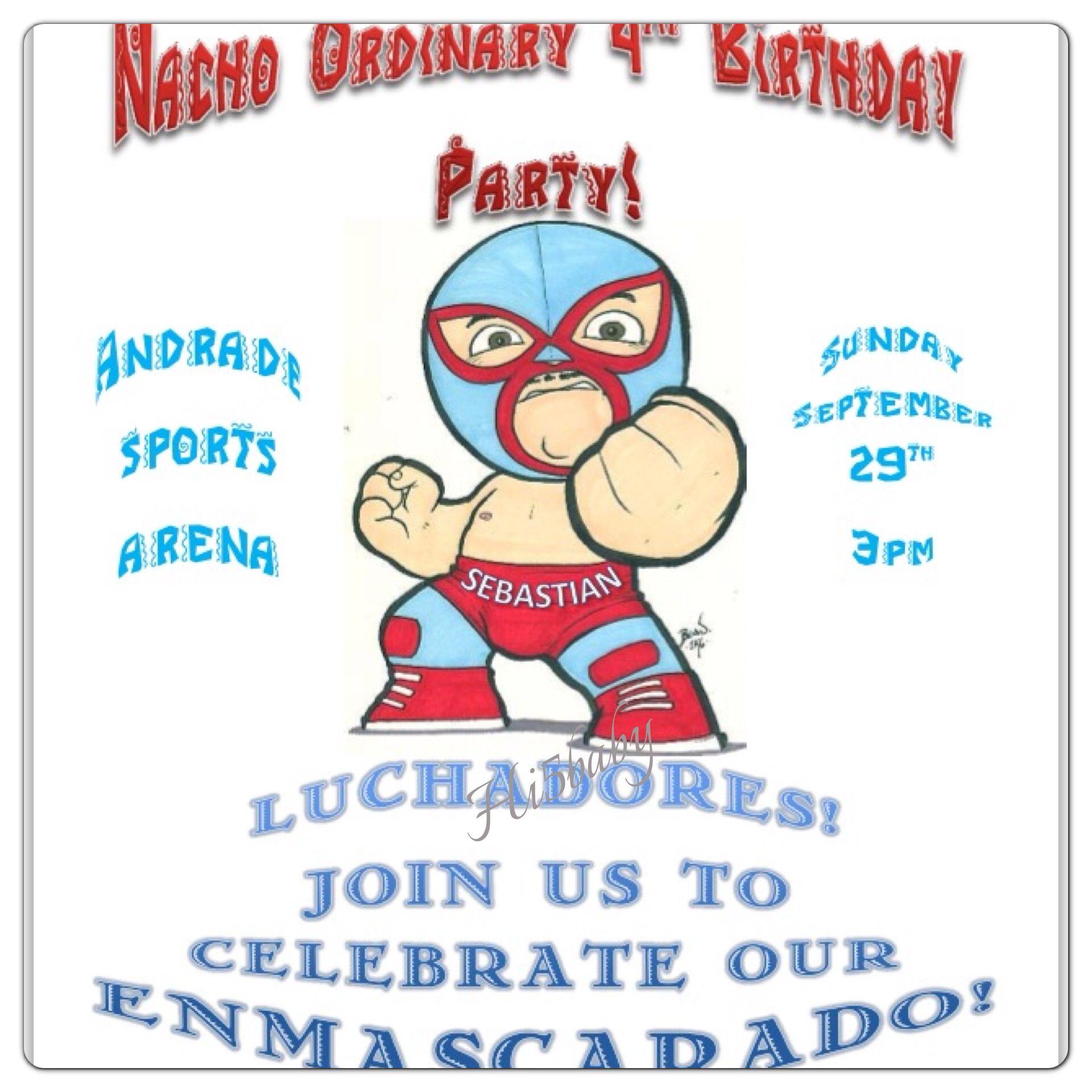 Nacho libre party invitations. Invitations. Wrestling. Lucha ...