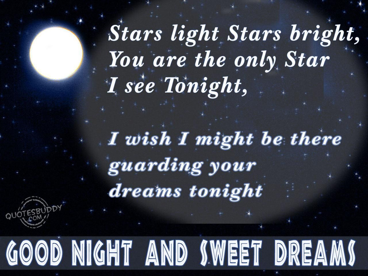 The concept of Good night quotes are cute and sweet When one receives a such a sweet dream quote they feel loved and appreciated