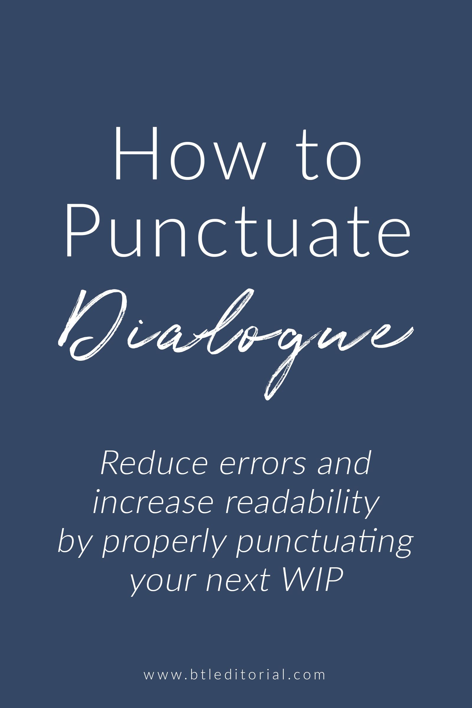 How To Punctuate Dialogue In Fiction