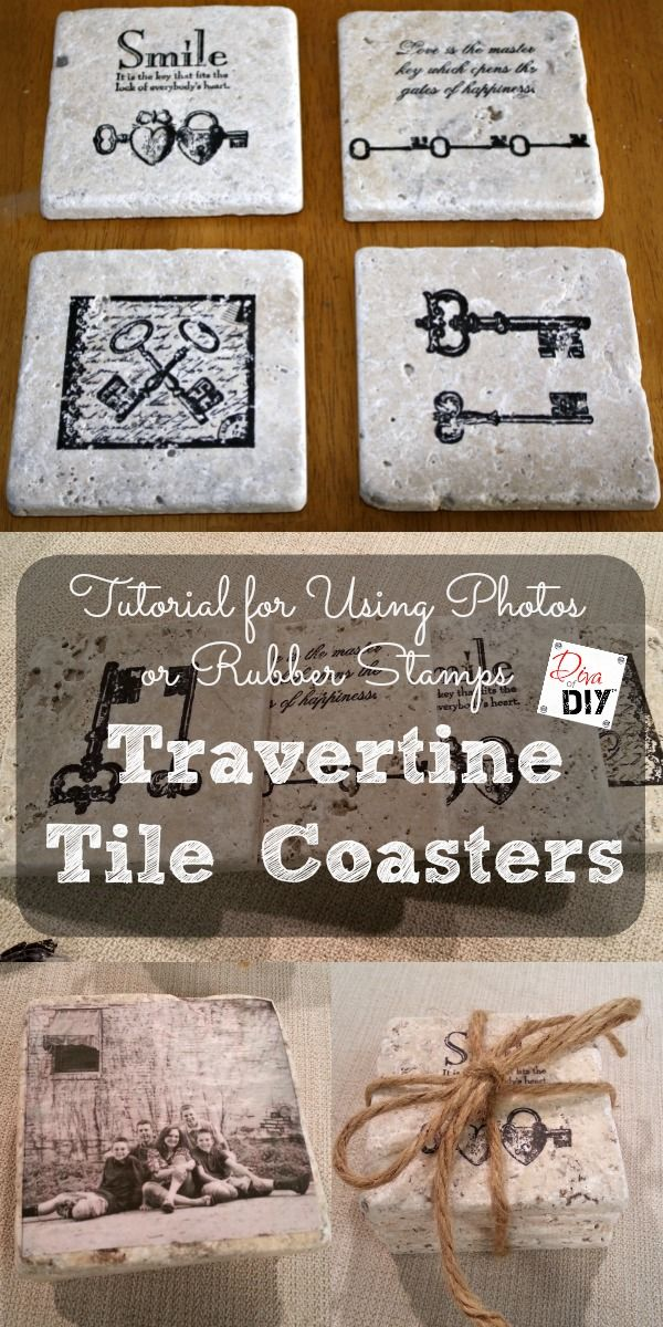 Coaster Are Something Everyone Uses So These Diy Coasters Make A Great Gift Use Stamps Or Photos To Out Of Travertine Tiles