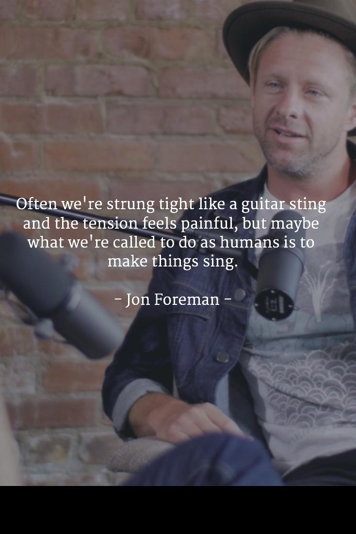 Jon Foreman Never A Truer Word Spoken Music Quotes Spiritual