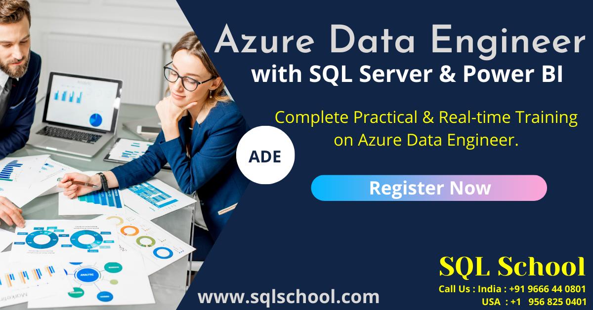 Azure Data Engineer Training With Sql Server Power Bi Training From Sql School Online Training Train Sql