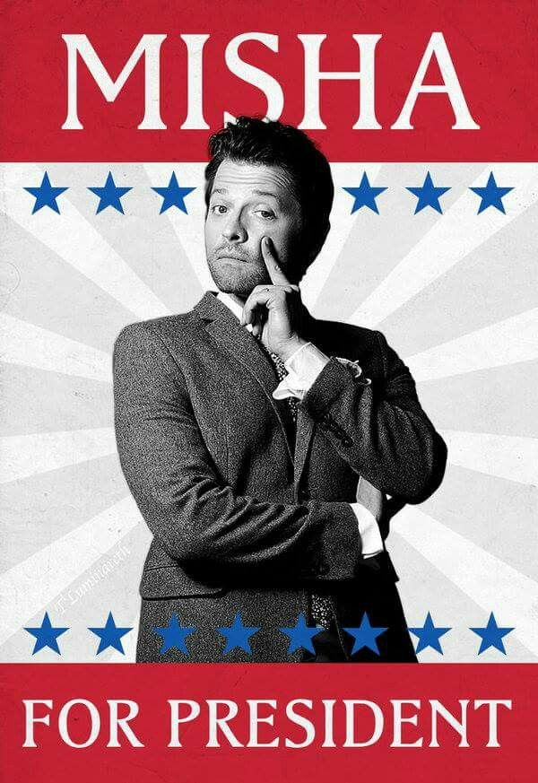 Misha for president! 2016