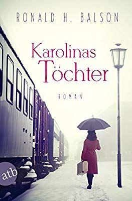 Karolinas Töchter Roman Amazon.de Ronald H. Balson, Max