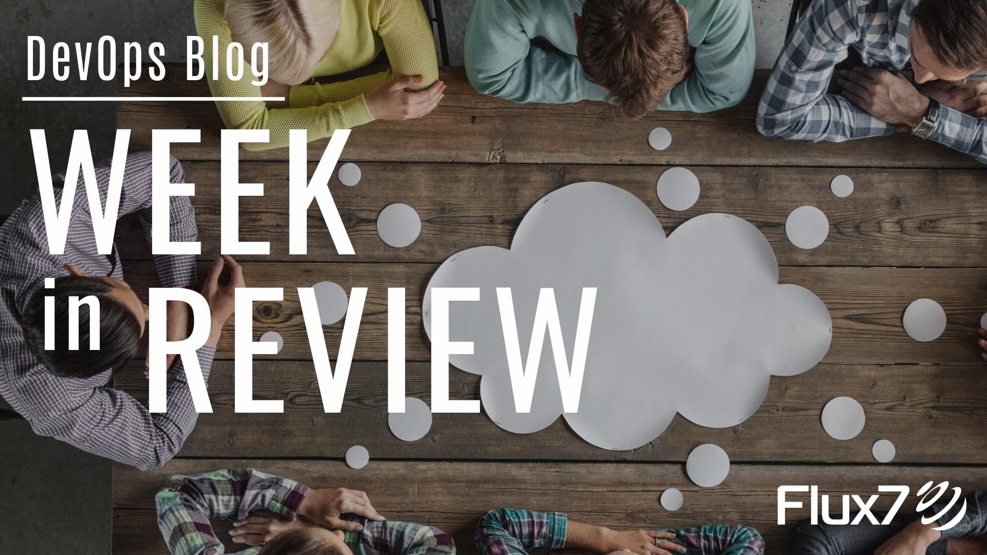It Modernization And Devops News Week In Review Blog Clouds New Week