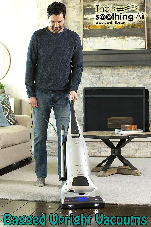 Top 10 Bagged Upright Vacuums April 2020 Reviews Buyers Guide Upright Vacuums Best Vacuum Pet Hair Vacuum