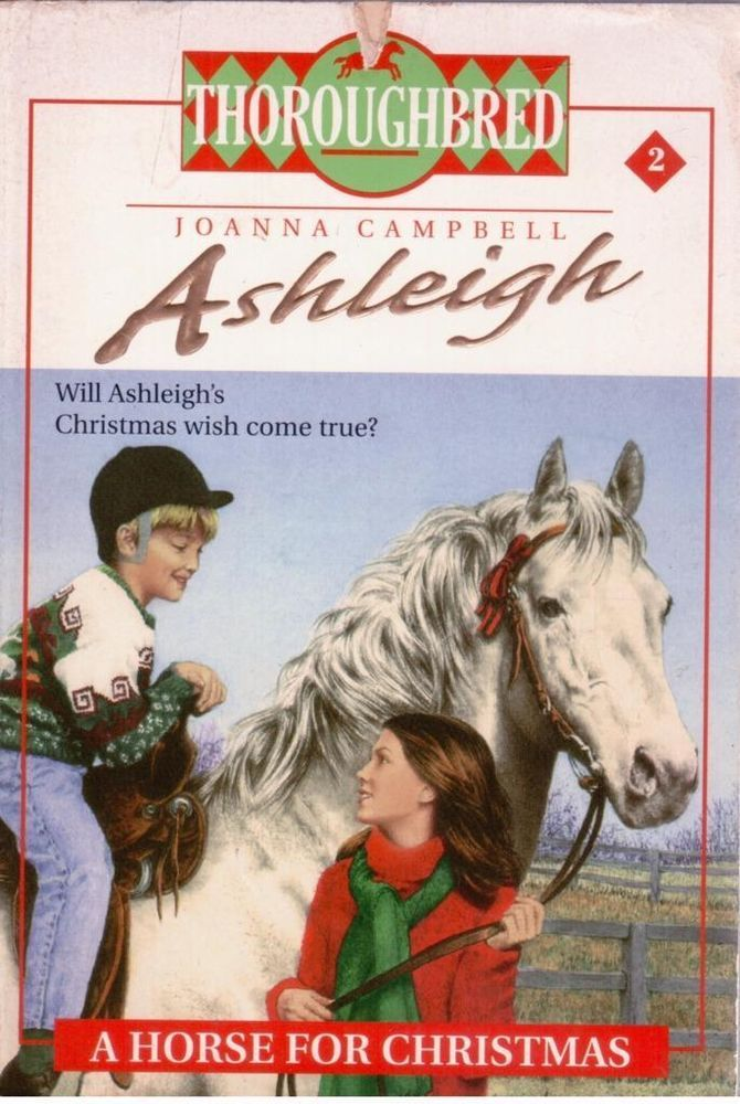Thoroughbred Ashleigh #2 - A Horse For Christmas by Joanna Campbell - S/Hand