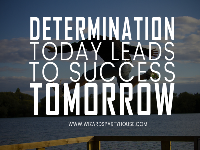 determination leads to success Determination today leads to success tomorrow  success quotes success is  no accident  wake up with determination go to bed with satisfaction.