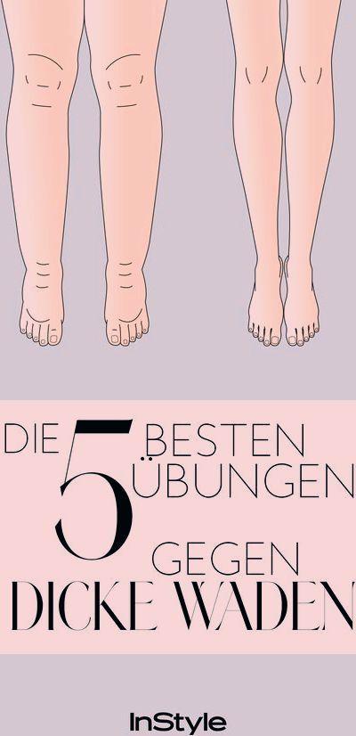 Dicke Waden: Diese fünf Übungen helfen Ihnen, schöne Beine zu haben. #body #waden ... -  Dicke Waden...