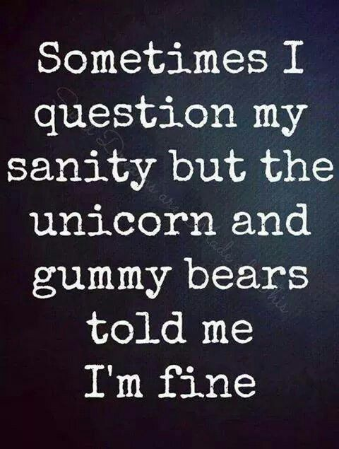 See I M Not Going Crazy Funny Quotes Quotes Funny