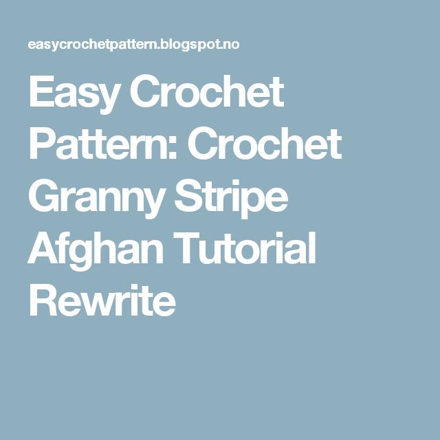Easy Crochet Pattern: Crochet Granny Stripe Afghan Tutorial Rewrite ...