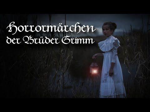 Die Unheimlichsten Märchen Der Brüder Grimm Teil 1