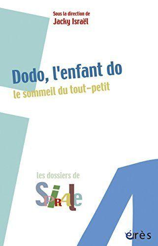 Dodo L Enfant Do Ebook Jacky Israel Amazon Fr Boutique Kindle Livre Numerique Education Petite Enfance Listes De Lecture