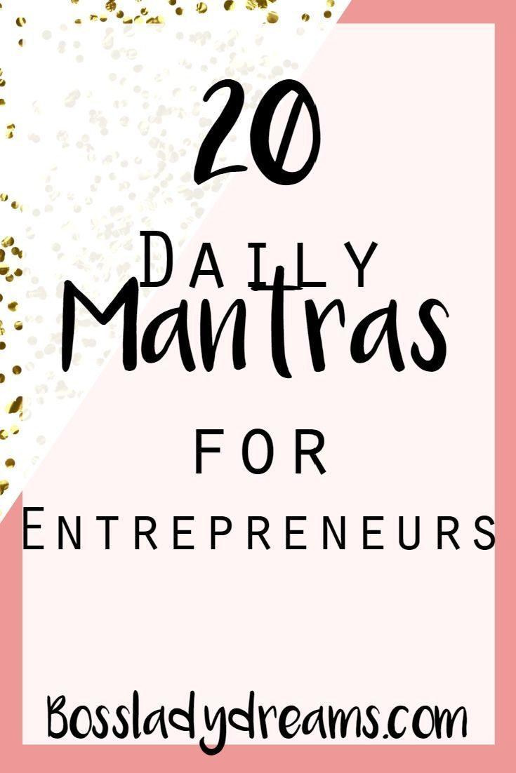 20 Daily Entrepreneur Mantras for Success | Entrepreneur