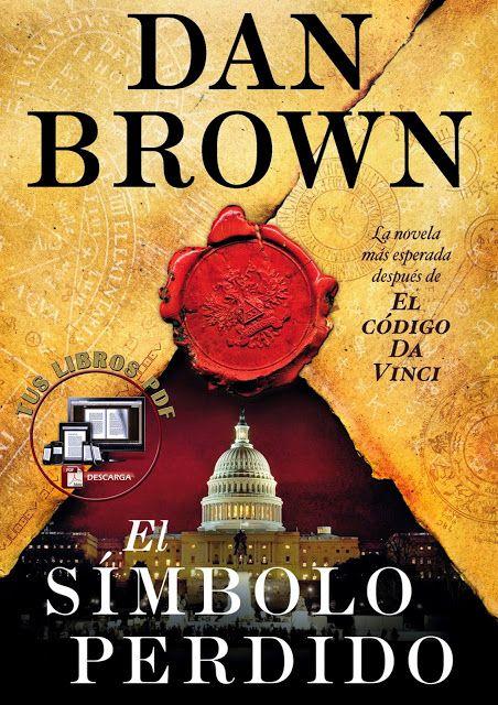 El Simbolo Perdido De Dan Brown Pdf Mis Libros Pdf Tus Libros Pdf El Simbolo Perdido Dan Brown Libros Para Leer