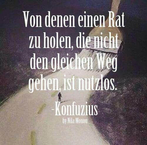 #spruch #sprüche #zitate #sprüchearchiv #konfuzius #spruchdeslebens  #einenemweg #seiduselbst