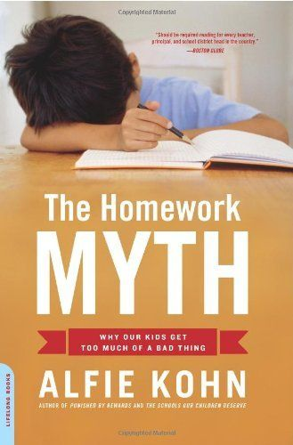 The Homework Myth: Why Our Kids Get Too Much of a Bad Thing by Alfie Kohn, http://www.amazon.com/dp/0738211117/ref=cm_sw_r_pi_dp_1NORpb0R2BWYE
