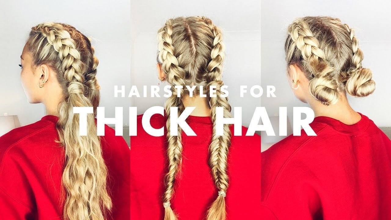 How to Deal With Thick Hair: Three Easy Hairstyles  Thick hair