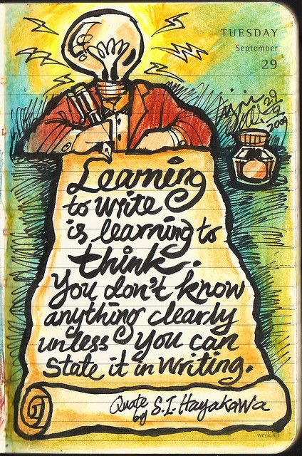 Journal, 29 September 2009 – Learning to write is learning to think.