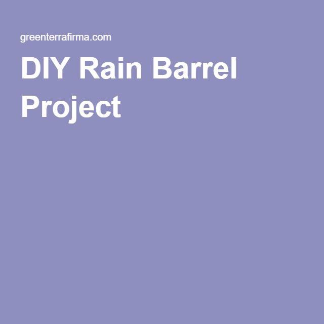 DIY Rain Barrel Project
