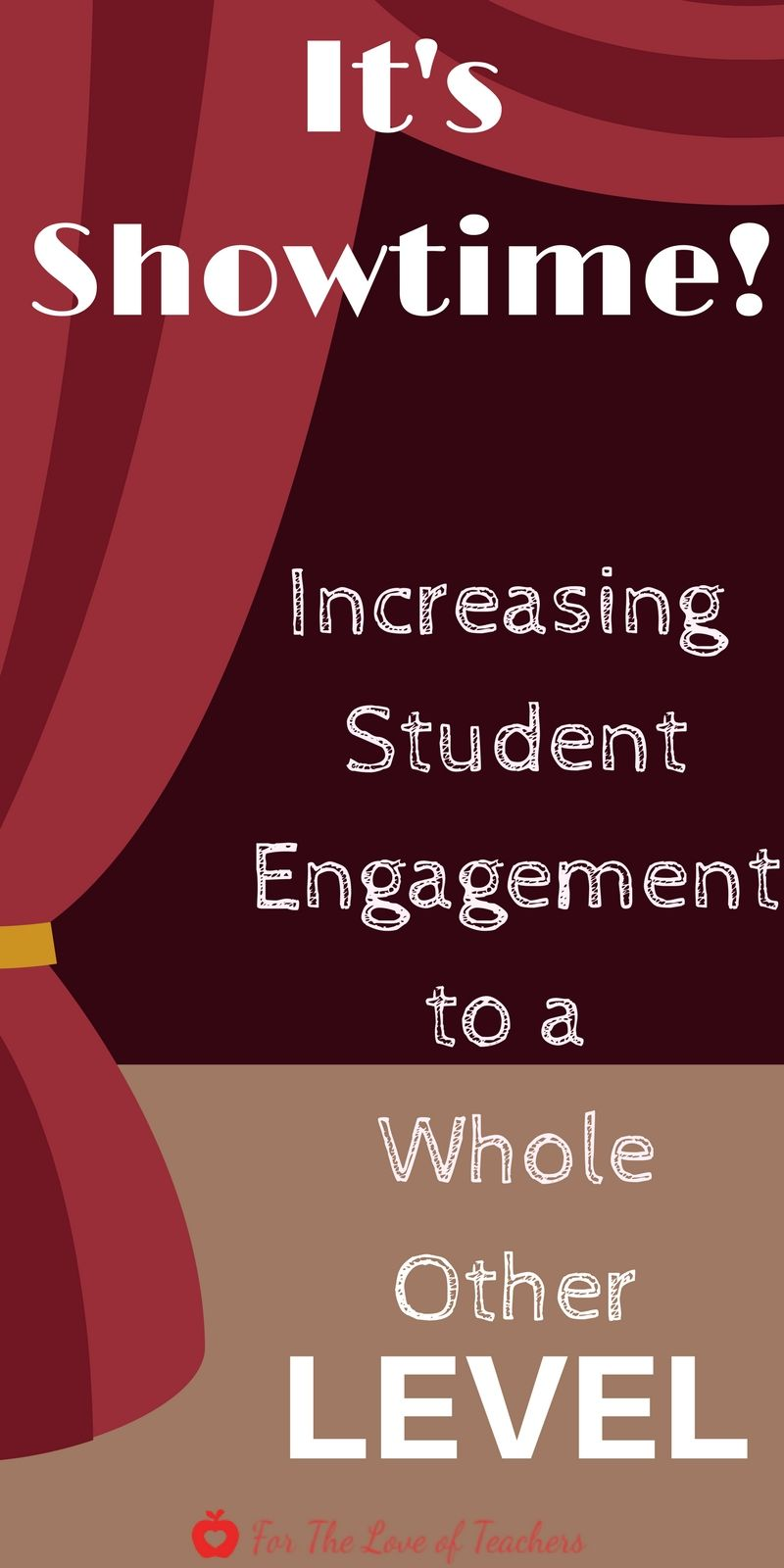 It's Showtime! Increasing Student Engagement To A Whole