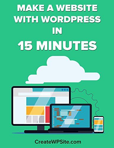 How To Make A WordPress Website In 15 Minutes: Using A Free Professional Looking Theme by John Parker http://www.amazon.com/dp/B016AOAG2Q/ref=cm_sw_r_pi_dp_tdsowb06AMC3R