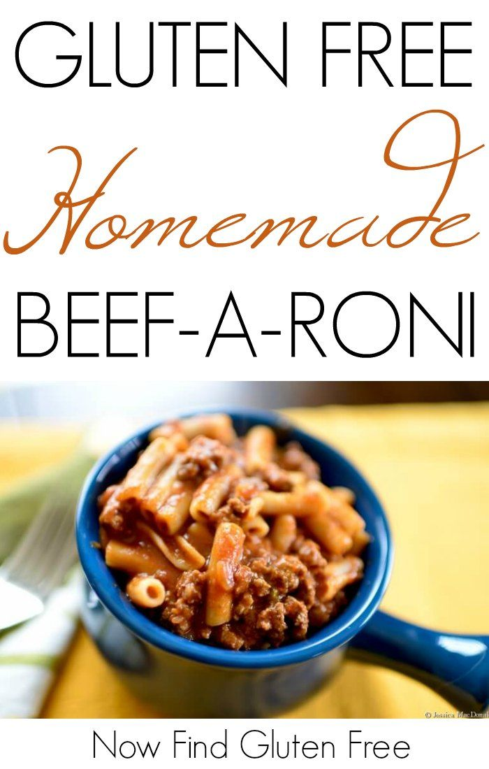 Homemade Beef A Roni Now Find Gluten Free Recipe Beef A Roni Homemade Beef Recipes