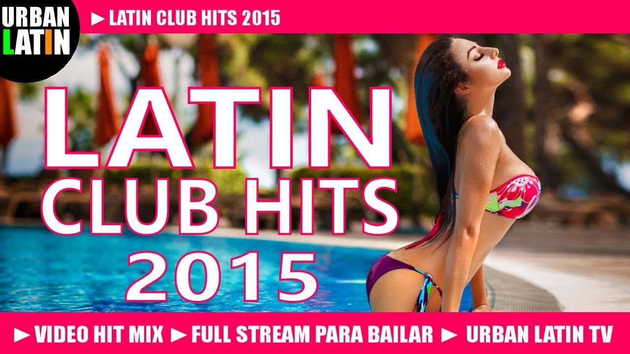 LATIN CLUB HITS 2015 ► BEST LATIN DANCE HITS ► MERENGUE, BACHATA, SALSA,...