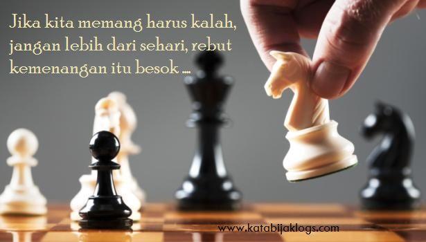 Kata Kata Bijak Kehidupan Untuk Motivasi Chess Quotes