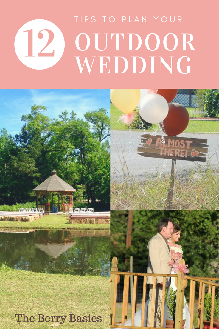 tips to plan an outdoor wedding gotta try it pinterest