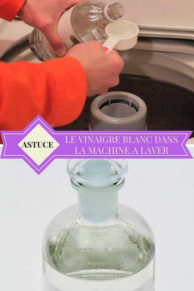 Vinaigre Blanc Dans La Machine A Laver astuce : mettez du vinaigre blanc dans votre machine à laver