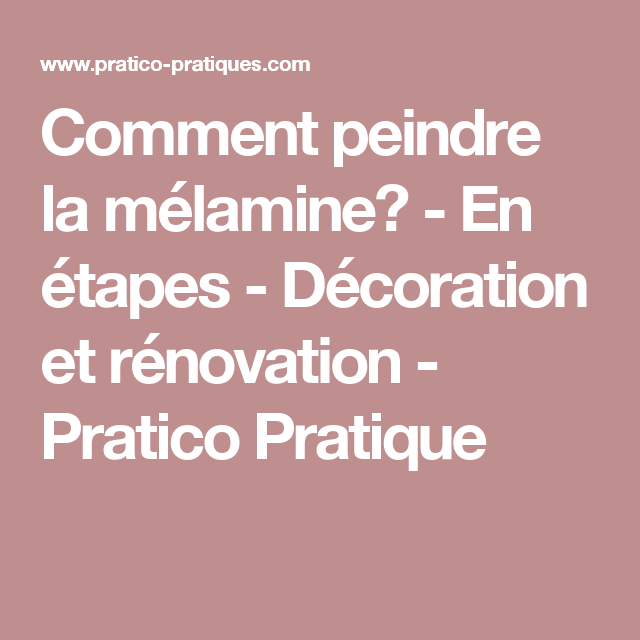 comment peindre la m lamine en tapes d coration et r novation pratico pratique. Black Bedroom Furniture Sets. Home Design Ideas