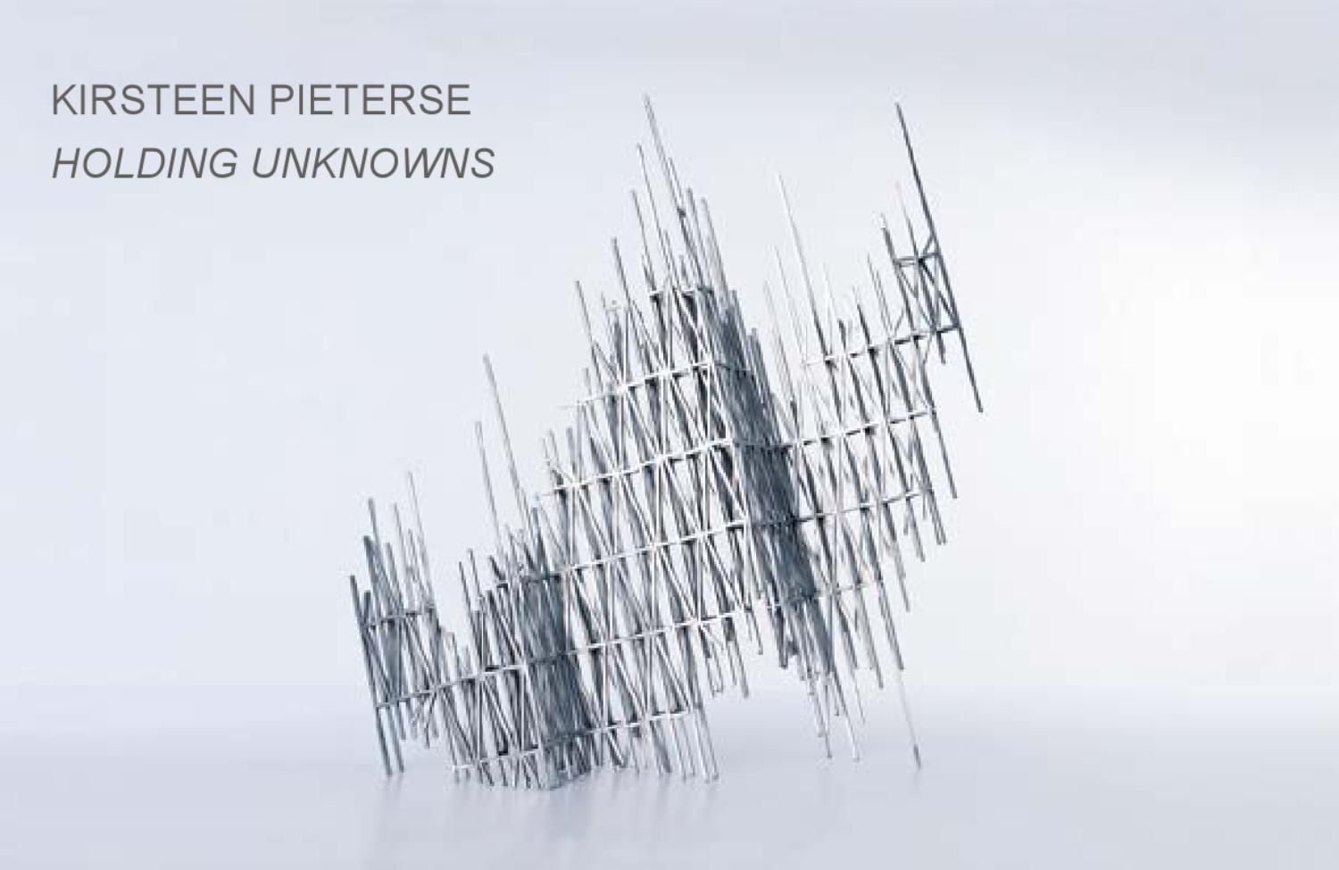 KIRSTEEN PIETERSE | HOLDING UNKNOWNS | ONLINE CATALOGUE