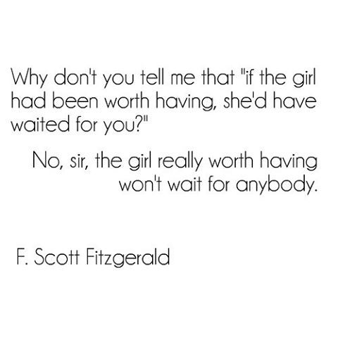 #love #quotes #women #fitzgerald #girl #wait #bnw #words #wordporn #book #bookstagram #readingissexy #sweet #instagood #instamood #instahub #instaquotes #truelove #authors #writers #purpleclover