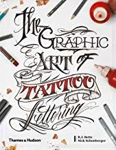 Tattoo Lettering Bible : tattoo, lettering, bible, DOWNLOAD, Graphic, Tattoo, Lettering, Visual, Guide, Contemporary, Styles, And…, Lettering,, Alphabet,, Design