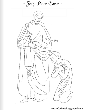 Saint Peter Claver Catholic coloring page #1: Feast day is